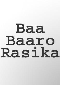 Baa Baaro Rasika Kannada Movie Online