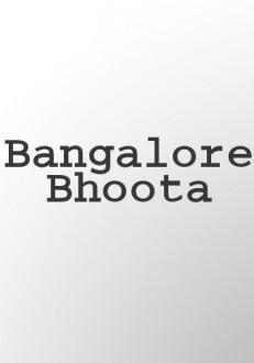 Bangalore Bhoota Kannada Movie Online