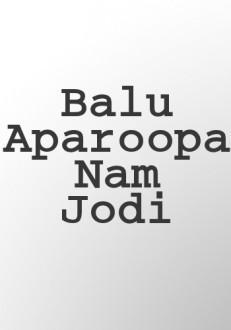 Balu Aparoopa Nam Jodi Kannada Movie Online