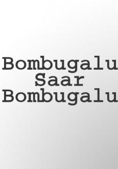 Bombugalu Saar Bombugalu Kannada Movie Online