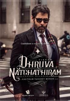Dhruva Natchathiram Tamil Movie Online